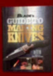 Guide to making knives book edited by Kertzman