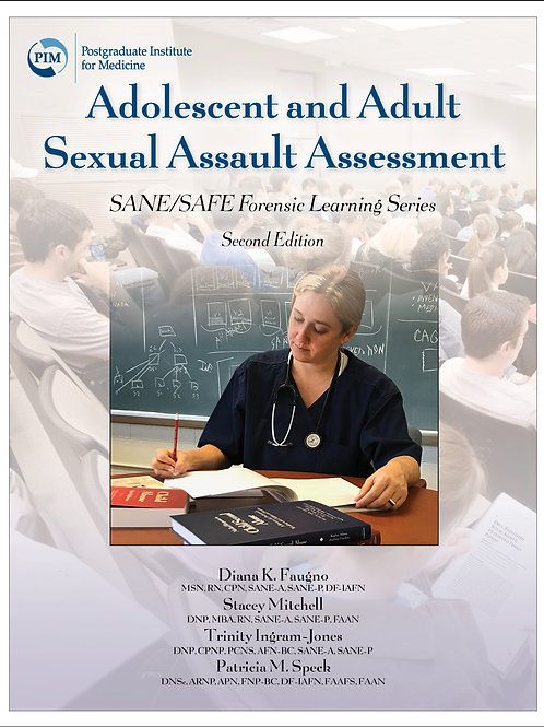 Adolescent and Adult Sexual Assault Assessment, 2nd Edition