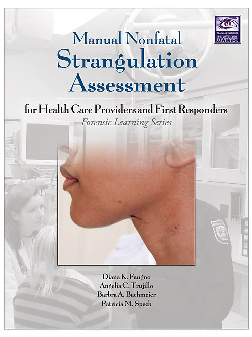 Manual Nonfatal Strangulation Assessment