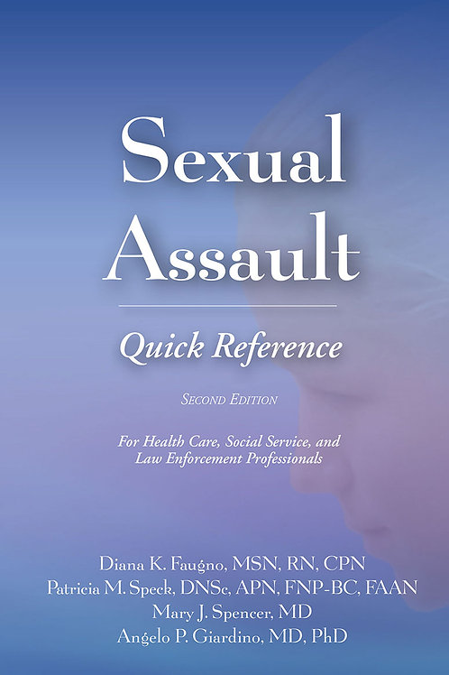 Sexual Assault Quick Reference, 2nd Edition