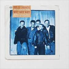 Billy Bragg/Wet wet wet - She's leaving home / I get by with a little help
