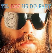 Til def us do part - Compilation