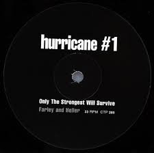 Hurricane # 1 - Only the strongest will survive