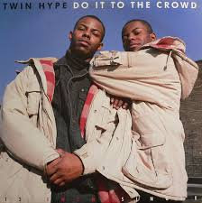 Twin Hype - Do it to the crowd