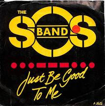 The SOS band - Just be good to me