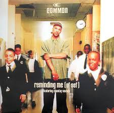 Common - Reminding me