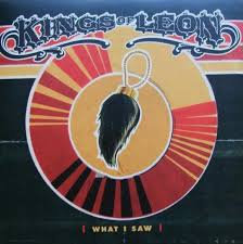 Kings of Leon - What I saw