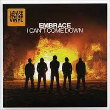 Embrace - I can't come down