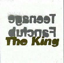 Teenage fanclub - The king