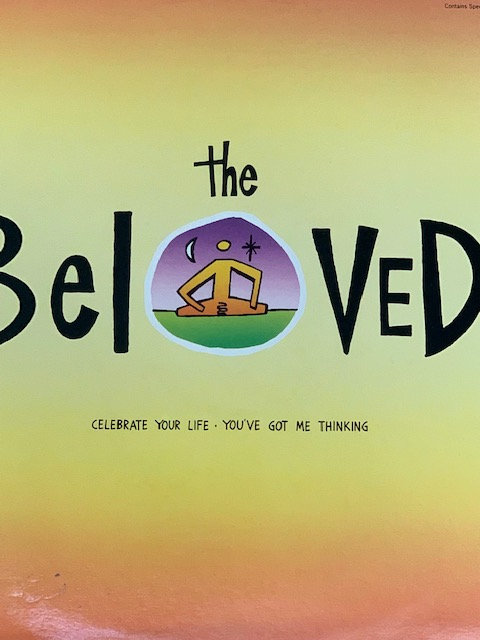 The Beloved - Celebrate your life
