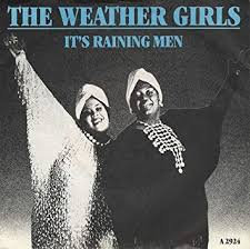 The weather girls - It's raining men