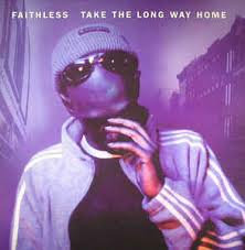 Faithless - Take the long way