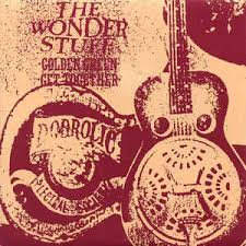 The wonder stuff - Golden green