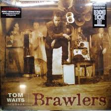 Tom Waits - Brawler