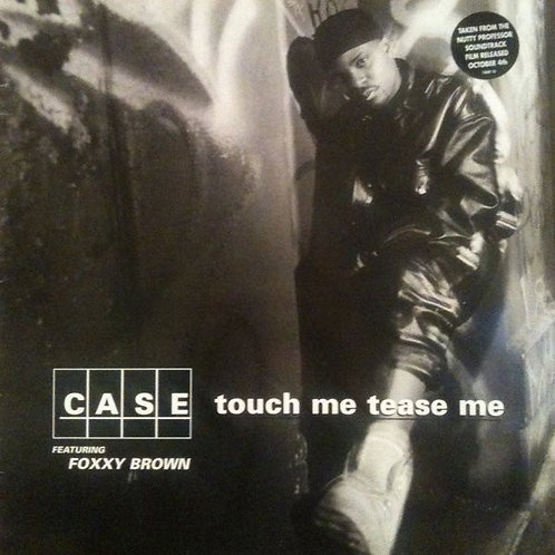 Case - Touch me, tease me
