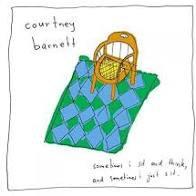 Courtney Barnett  - Sometimes I sit and think