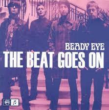 Beady eye - The beat goes on