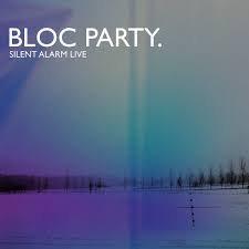 Bloc Party - Silent alarm LIVE