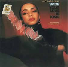 Sade - Your love is king