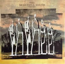 The beautiful south - Choke