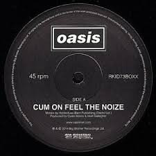Oasis -  Cum on feel the noize PROMO