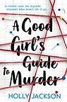 a good girl's guide to murder.jpg