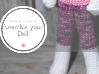 Session 10: How to Assemble your Doll