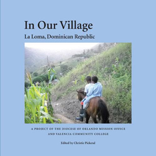 In Our Village: La Loma