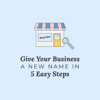 Give Your Business a New Name in 5 Easy Steps