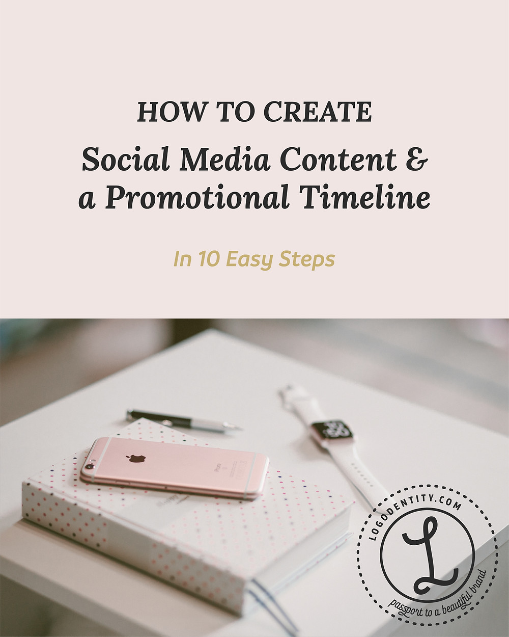 Create a Social Media Content & a Promotional Timeline in 10 Easy Steps