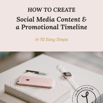 How to Create Social Media Content & a Promotional Timeline