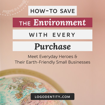 How To Save The Environment With Every Purchase