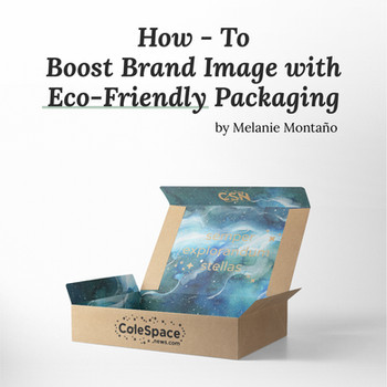 How to Boost Brand Image with Eco-Friendly Packaging