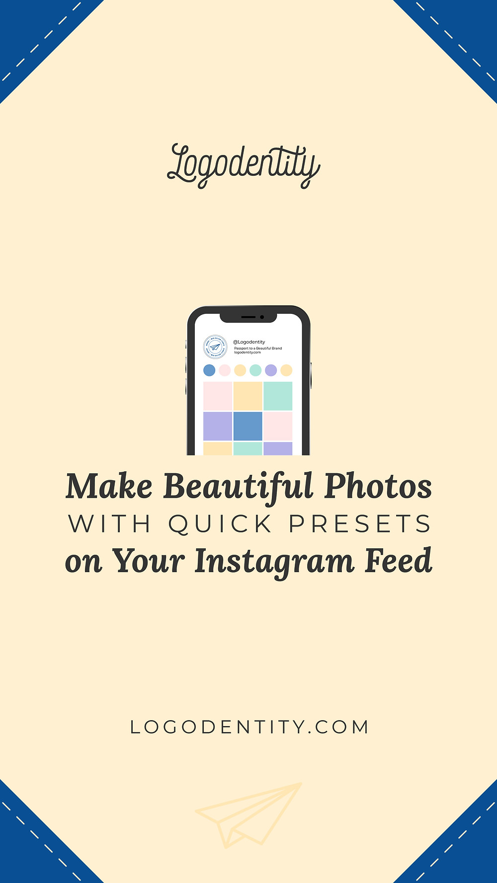 Pin It: Make Beautiful Photos with Quick Presets for Your Instagram Feed
