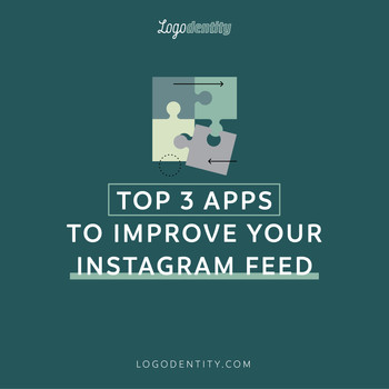 Top 3 Mobile Apps to Improve Your Instagram Feed