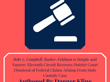 ELEVENTH CIRCUIT REVERSES DISTRICT COURT DISMISSAL OF FEDERAL CLAIMS ARISING FROM STATE CUSTODY CASE