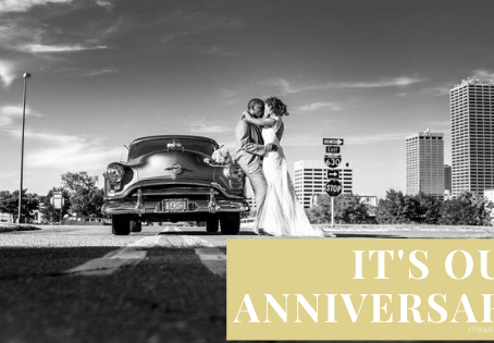 It's Our Anniversary