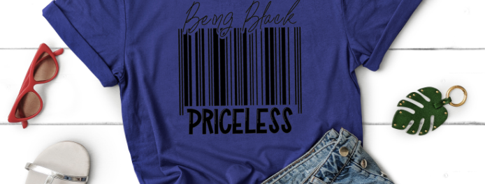 Being Black - Priceless