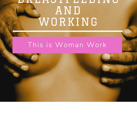 Breastfeeding and Working