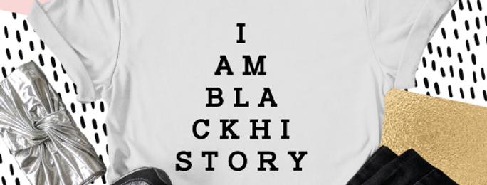 I AM BLACK HISTORY - Exam T-shirt