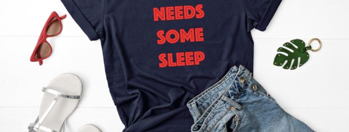 Mama Needs Some Sleep T-Shirt