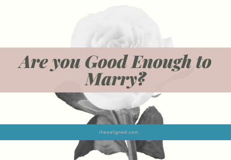 Are you Good Enough to Marry?