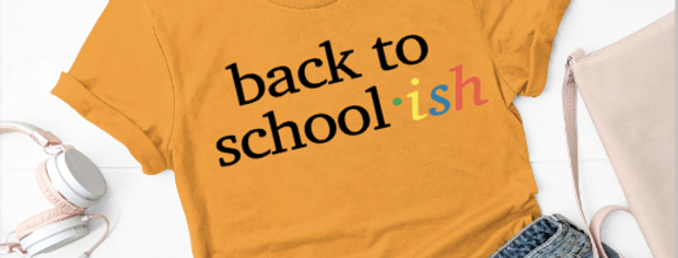 Back to school-ish