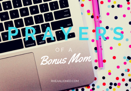 Prayers of Bonus (Step) Mom
