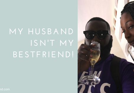 My Husband Isn't My Bestfriend!