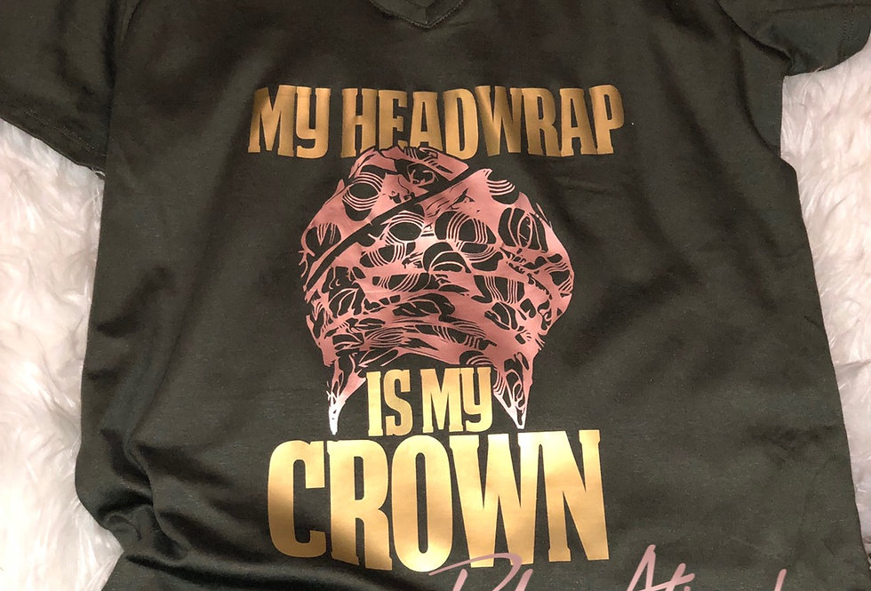 My Headwrap is my Crown T-Shirt