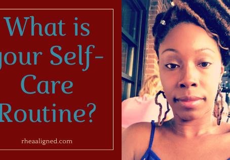 What is your Self-Care Routine?