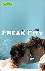 Freak City - Jugendbuch von Kathrin Schrocke
