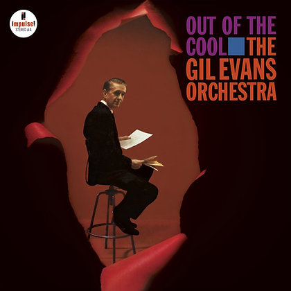 """Gil Evans """"Out Of The Cool"""""""