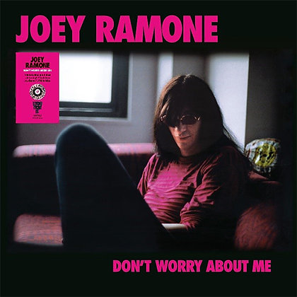 """Joey Ramone """"Don't Worry About Me"""""""
